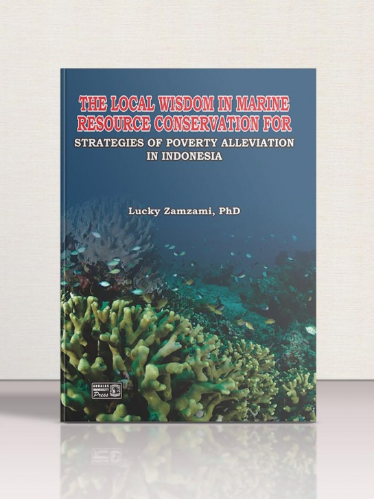 The Local Wisdom in Marine Resource Conservation For Strategies of Poverty Alleviation in Indonesia